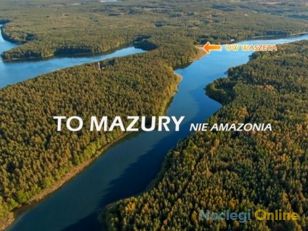 Ośrodek Wypoczynkowy Waszeta - wczasy, grupy na Mazurach !!!