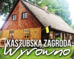 Kaszubska Zagroda